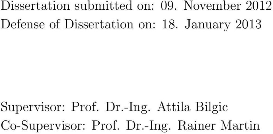 18. January 2013 Supervisor: Prof. Dr.-Ing.