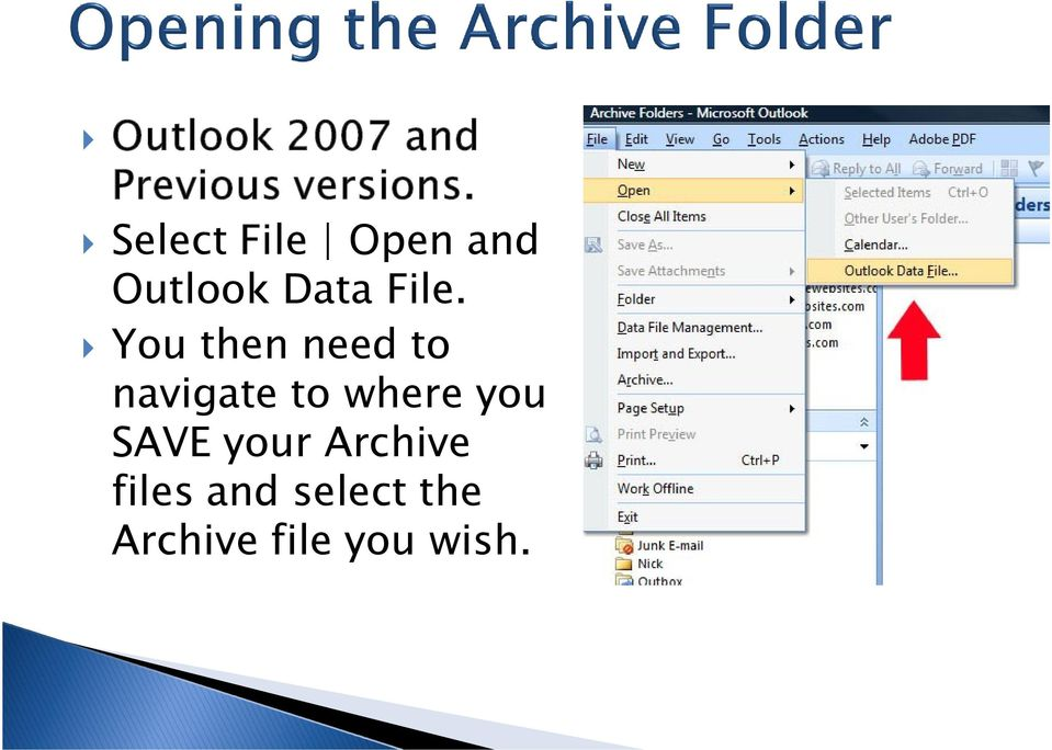 where you SAVE your Archive files