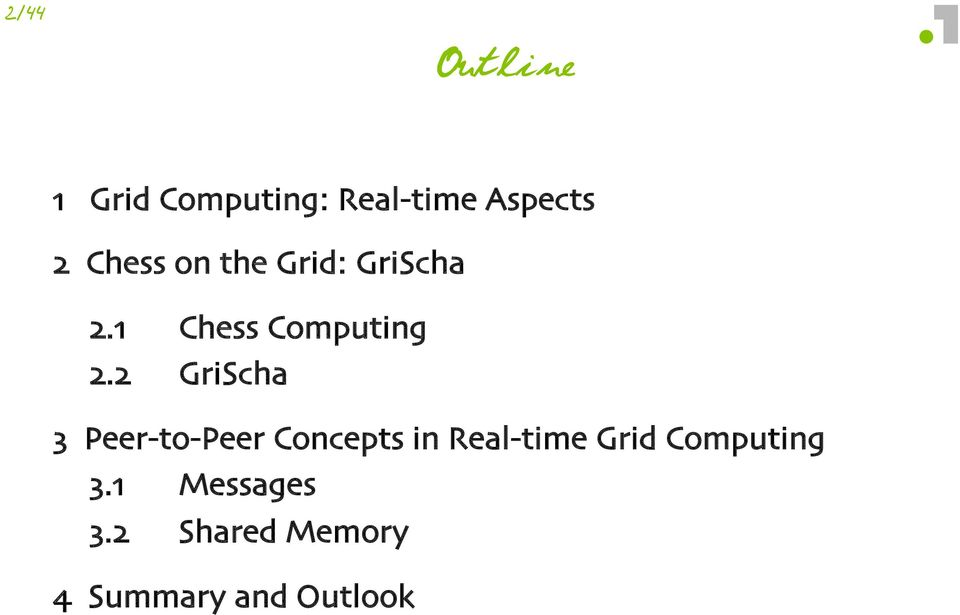 """GriScha"" ) Peer(to(Peer Concepts in Real(time Grid"