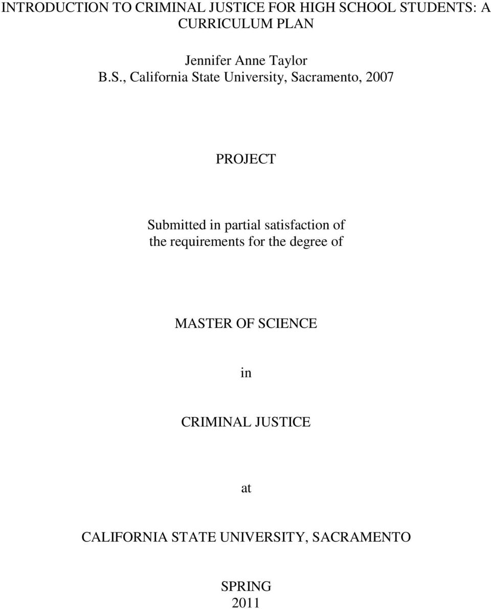 , California State University, Sacramento, 2007 PROJECT Submitted in partial