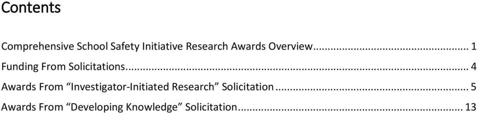 .. 4 Awards From Investigator-Initiated Research