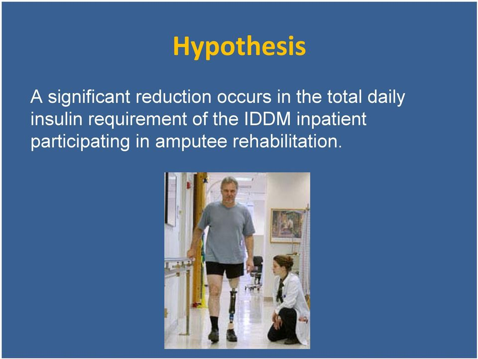 requirement of the IDDM inpatient