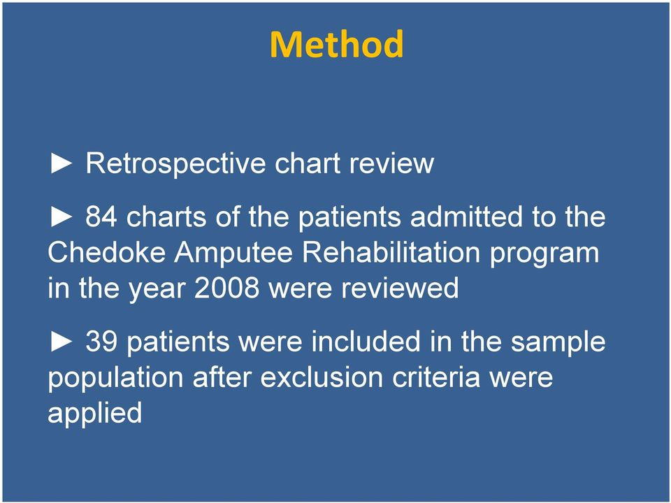 program in the year 2008 were reviewed 39 patients were