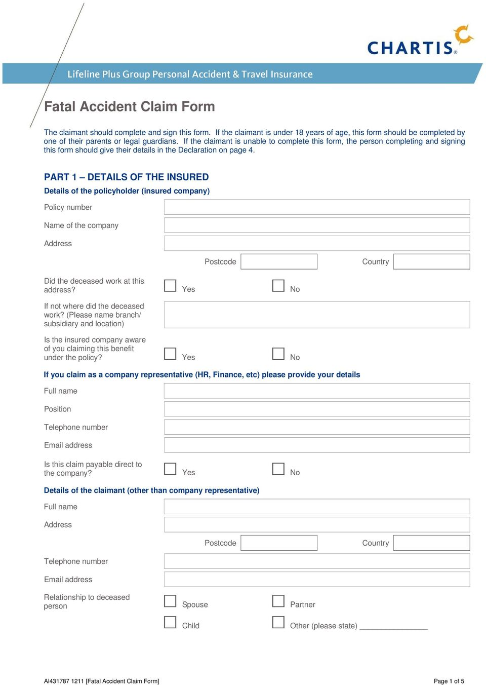 If the claimant is unable to complete this form, the person completing and signing this form should give their details in the Declaration on page 4.