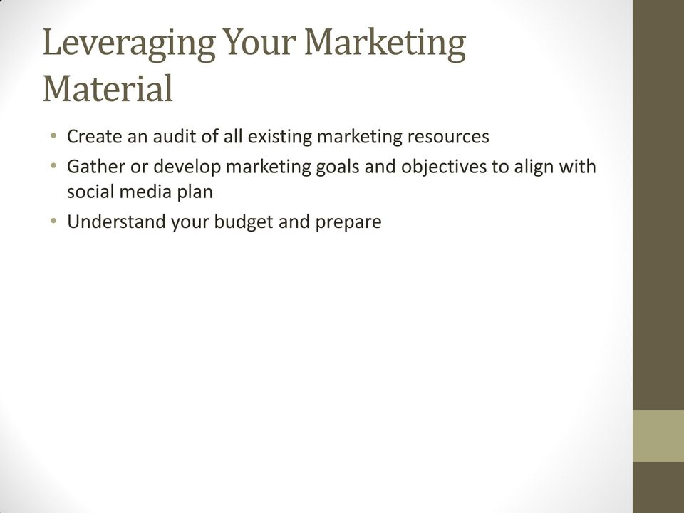 develop marketing goals and objectives to align