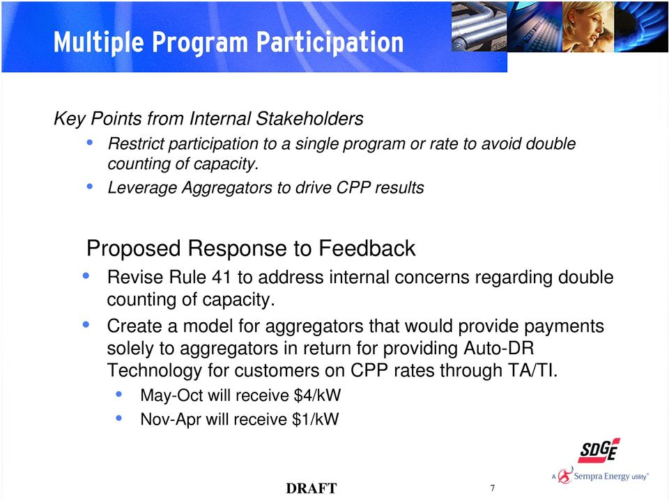 Leverage Aggregators to drive CPP results Revise Rule 41 to address internal concerns regarding double counting of capacity.