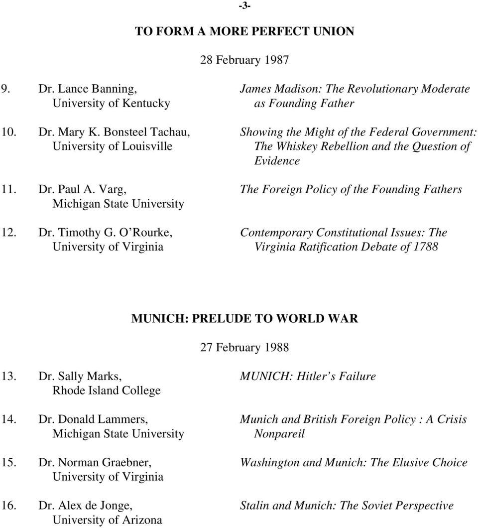 Varg, The Foreign Policy of the Founding Fathers Michigan State University 12. Dr. Timothy G.