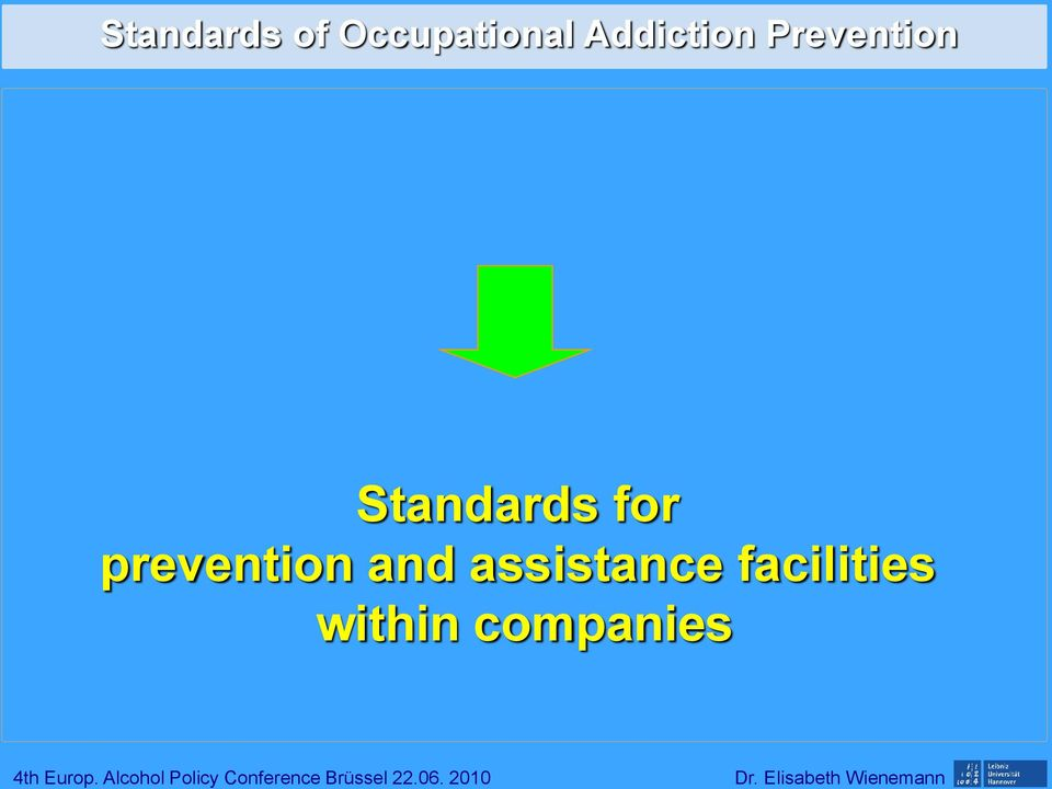 Standards for prevention and