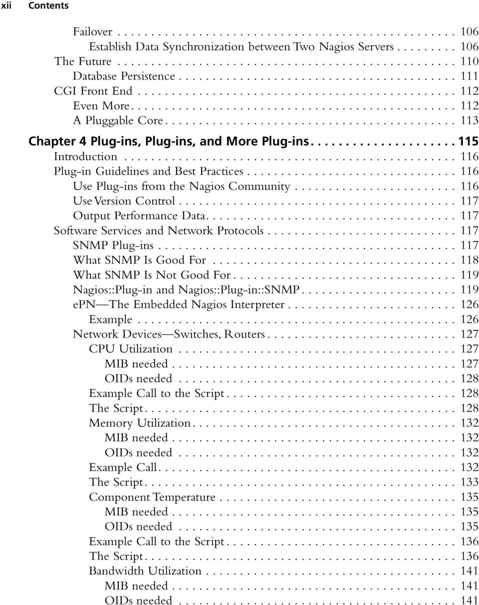 ........................................... 113 Chapter 4 Plug-ins, Plug-ins, and More Plug-ins..................... 115 Introduction.................................................. 116 Plug-in Guidelines and Best Practices.