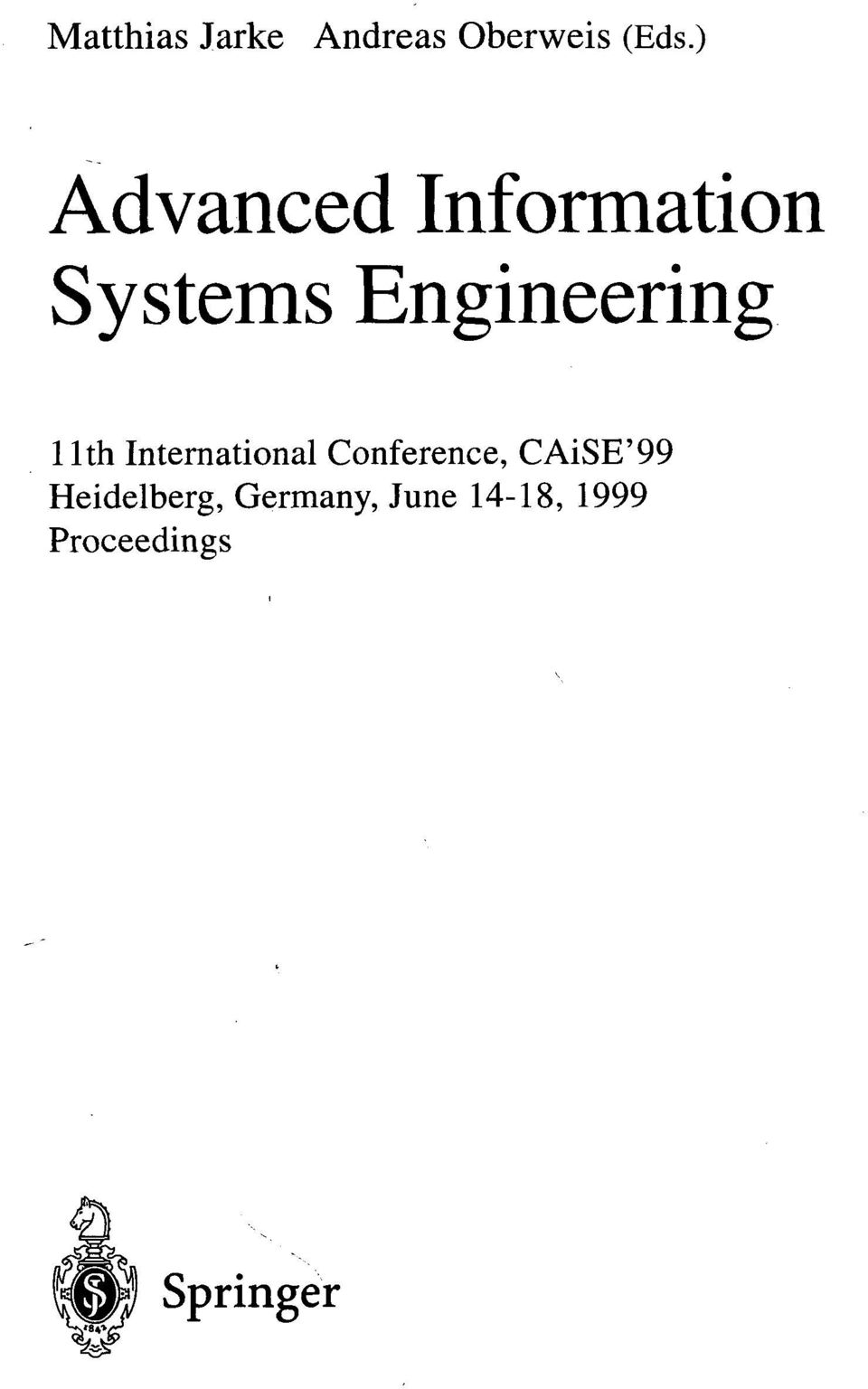 11th International Conference, CAiSE'99