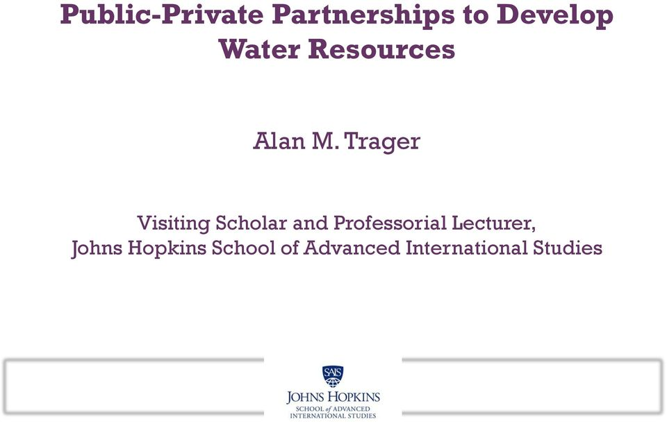 Trager Visiting Scholar and Professorial