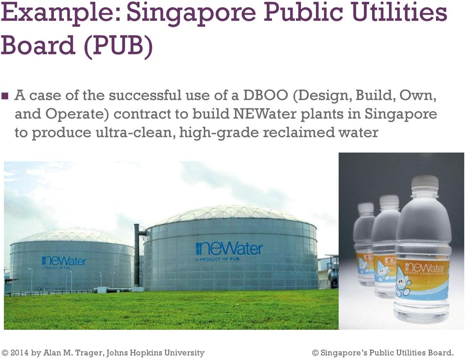 contract to build NEWater plants in Singapore to produce