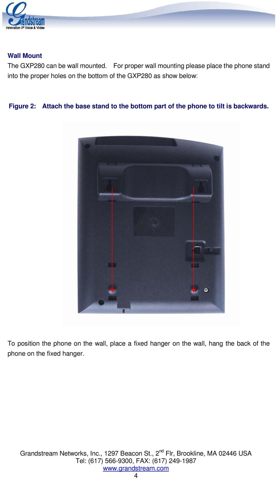 of the GXP280 as show below: Figure 2: Attach the base stand to the bottom part of the
