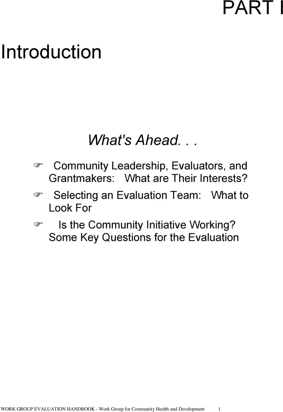 Selecting an Evaluation Team: What to Look For Is the Community Initiative