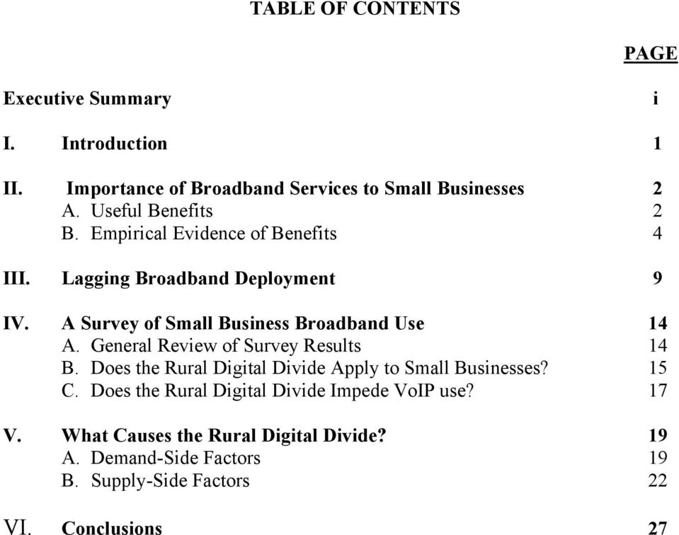 A Survey of Small Business Broadband Use 14 A. General Review of Survey Results 14 B.