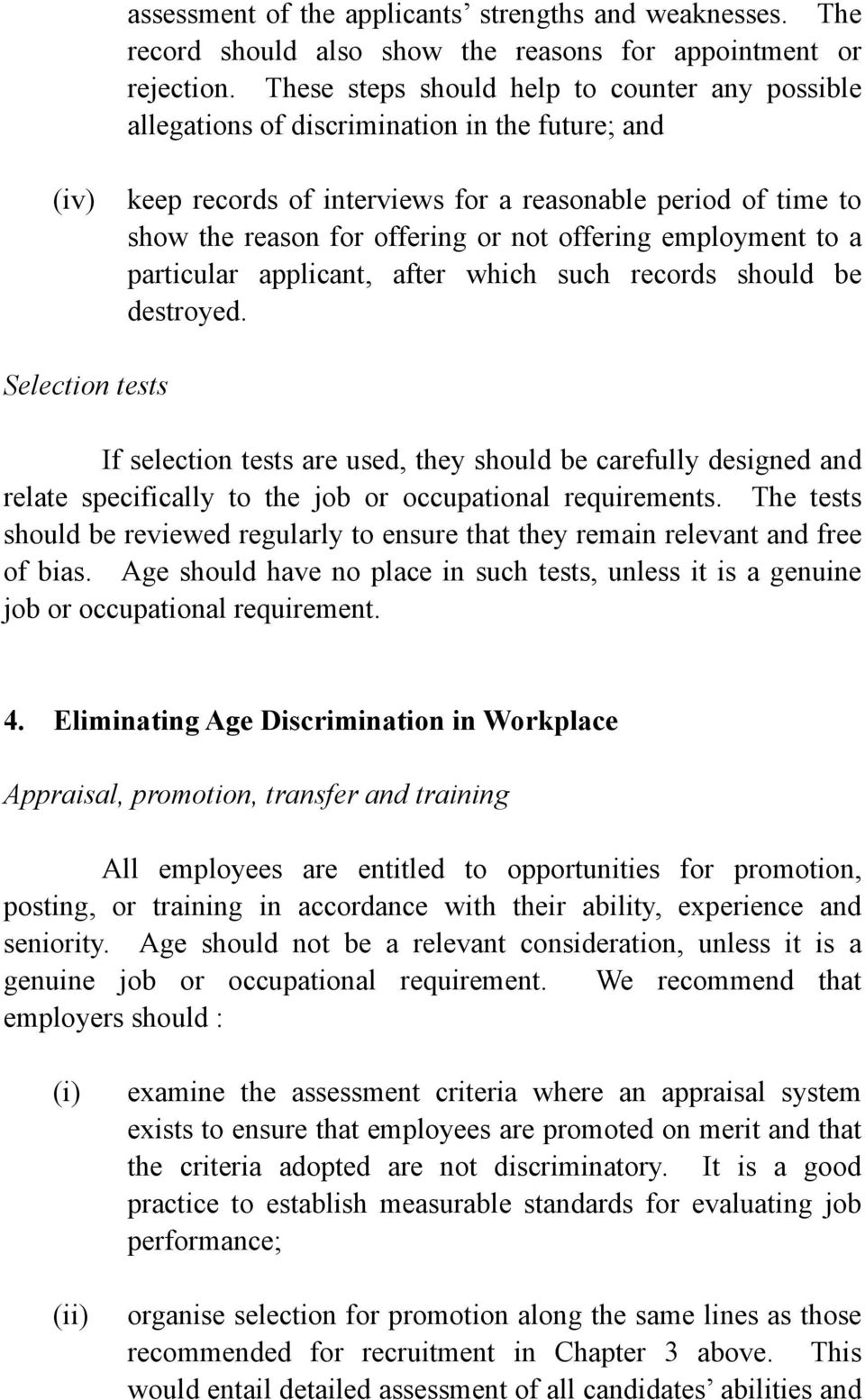 offering employment to a particular applicant, after which such records should be destroyed.