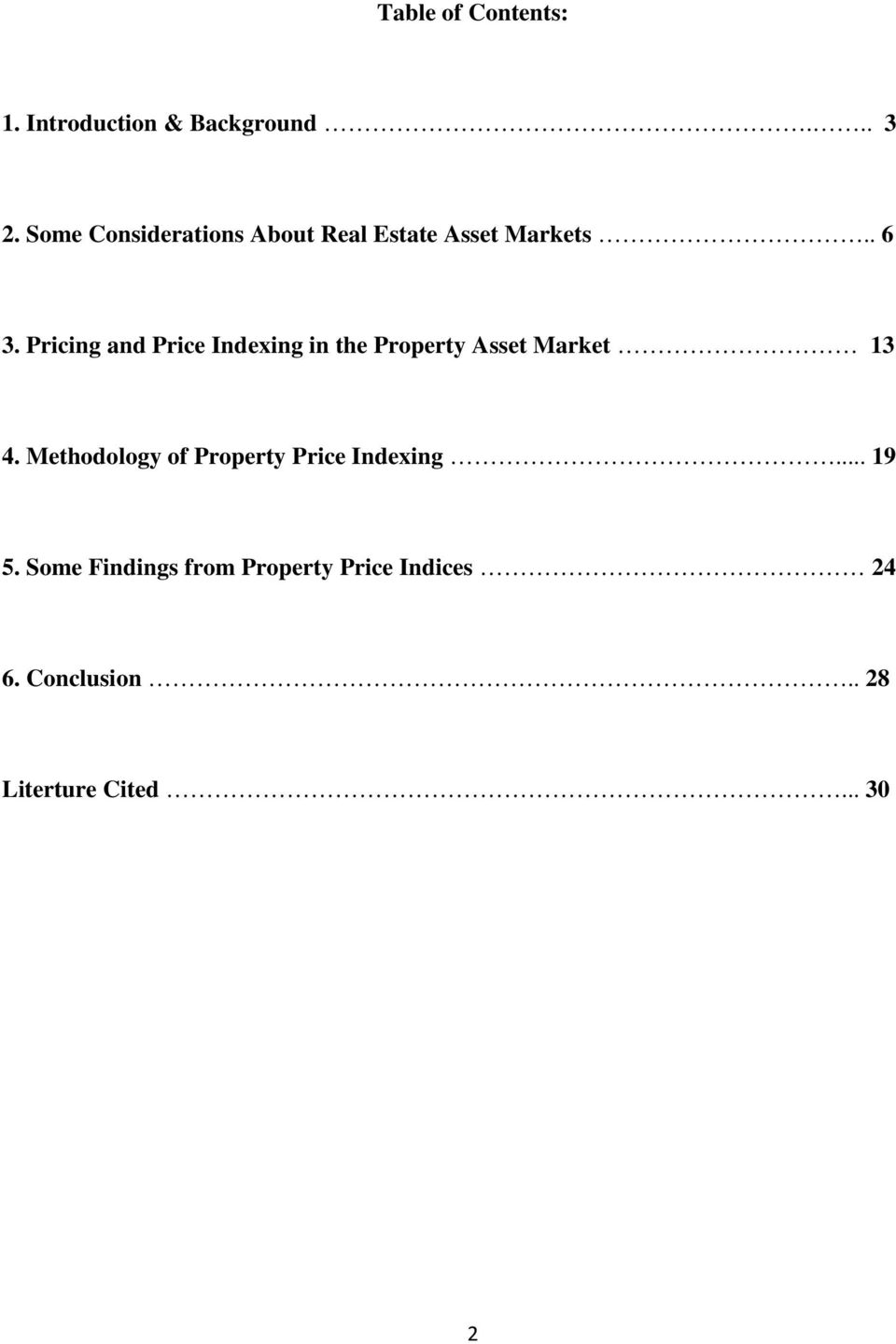 Pricing and Price Indexing in the Property Asset Market 13 4.