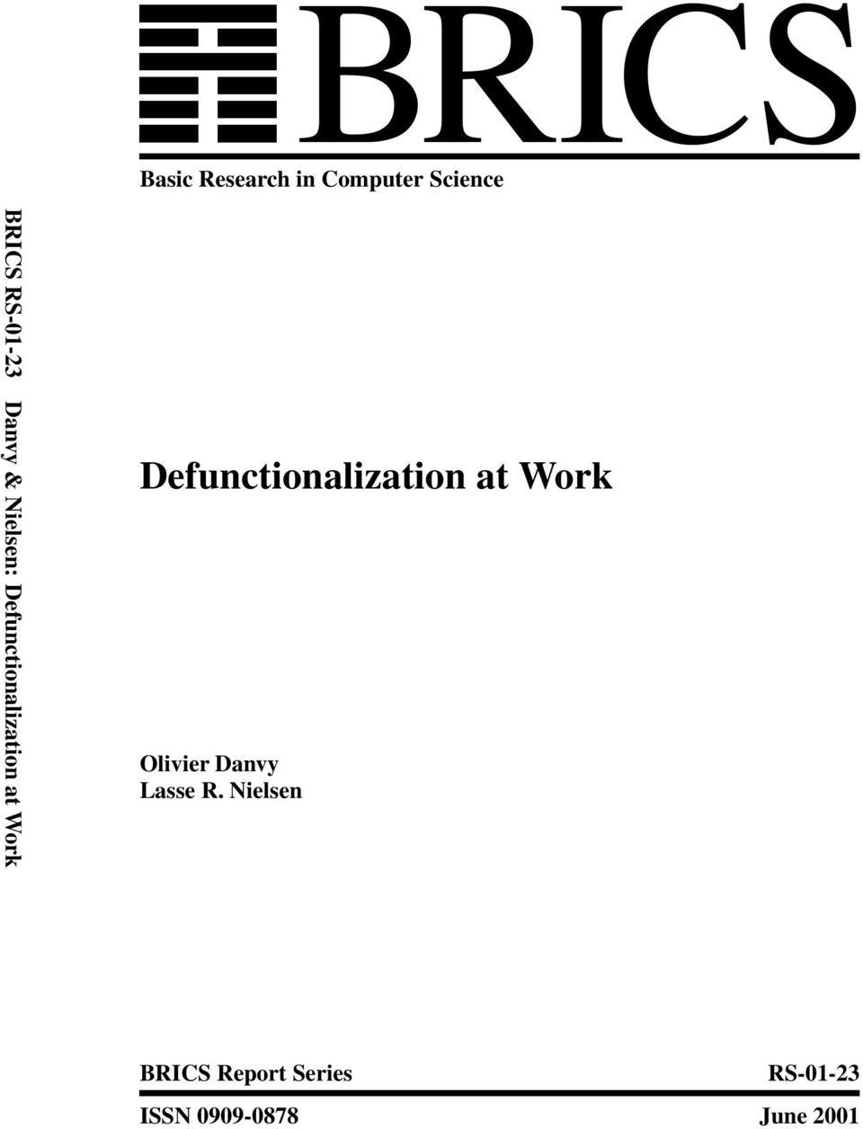 Defunctionalization at Work Olivier Danvy Lasse R.
