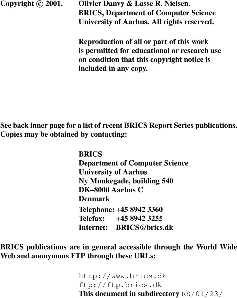 See back inner page for a list of recent BRICS Report Series publications.