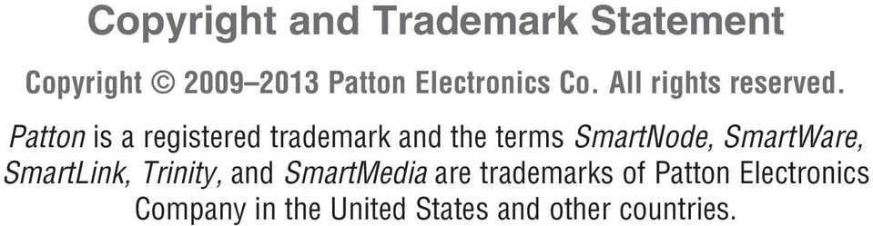 Patton is a registered trademark and the terms SmartNode, SmartWare,