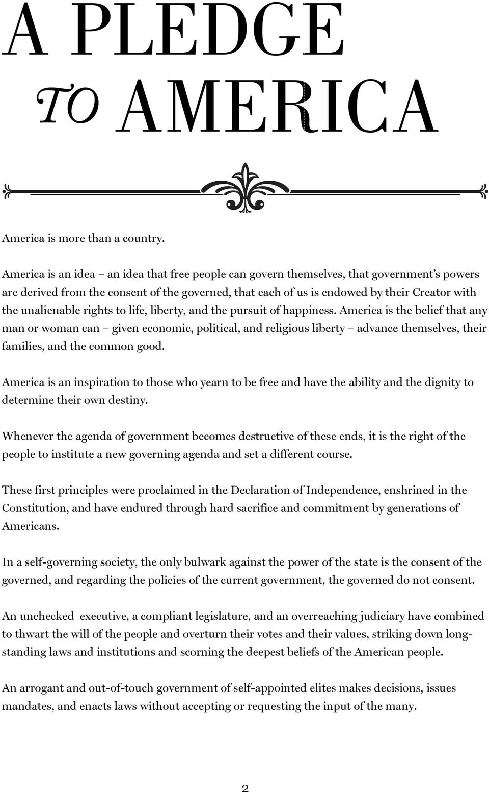 unalienable rights to life, liberty, and the pursuit of happiness.