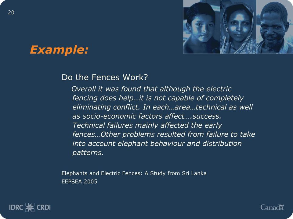 conflict. In each area technical as well as socio-economic factors affect.success.