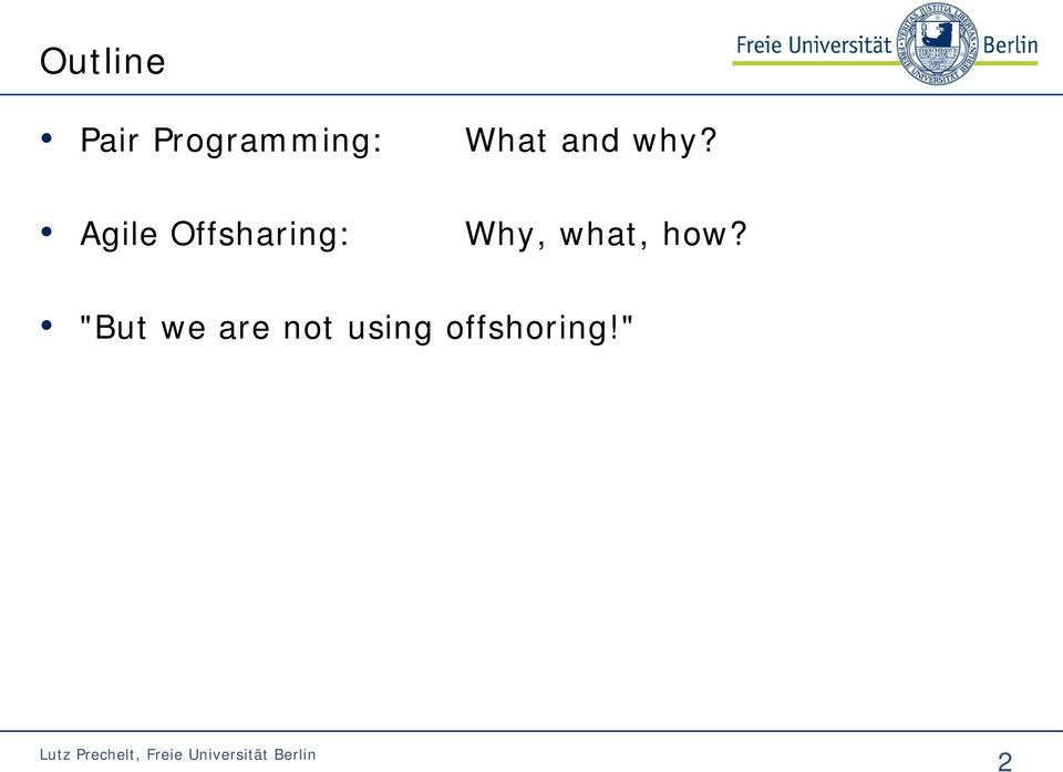 Agile Offsharing: Why,