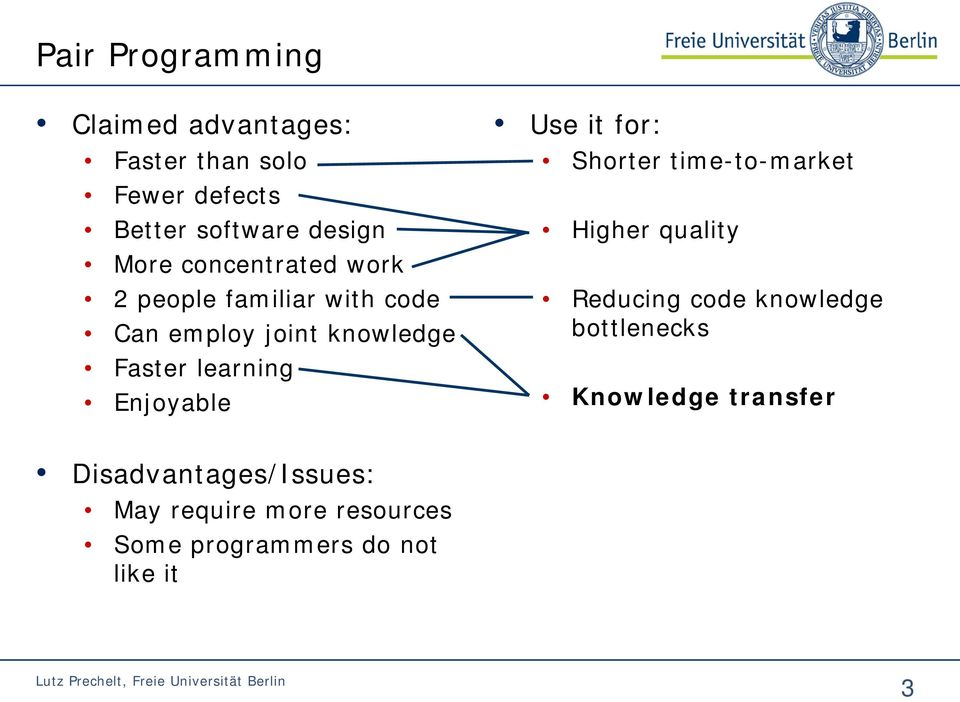 Enjoyable Use it for: Shorter time-to-market Higher quality Reducing code knowledge bottlenecks