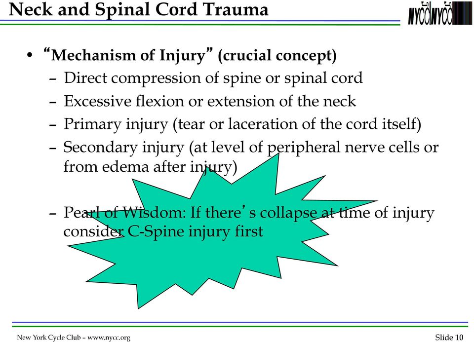 Secondary injury (at level of peripheral nerve cells or from edema after injury) Pearl of Wisdom: If