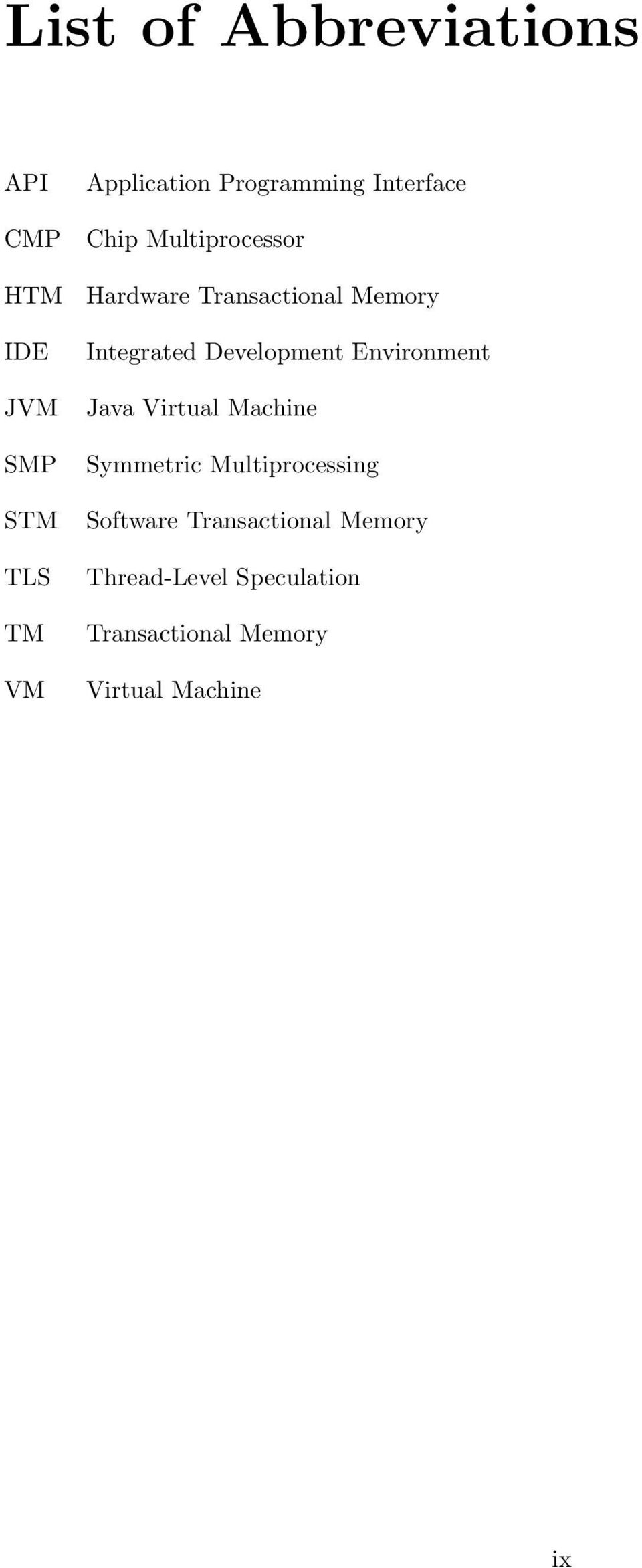Integrated Development Environment Java Virtual Machine Symmetric