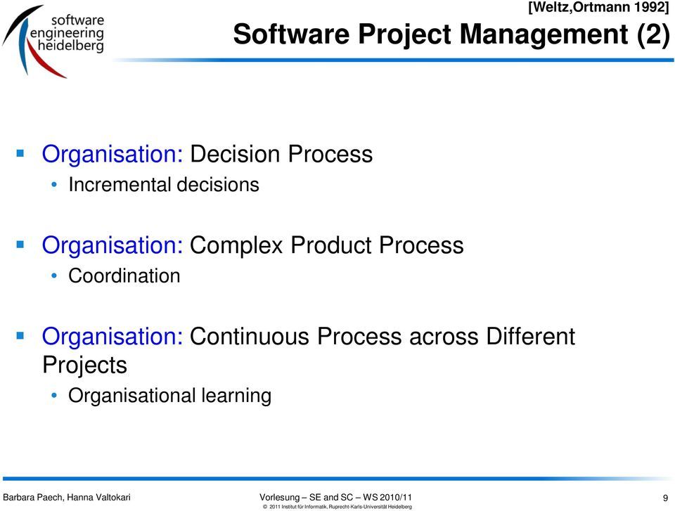 Organisation: Complex Product Process Coordination