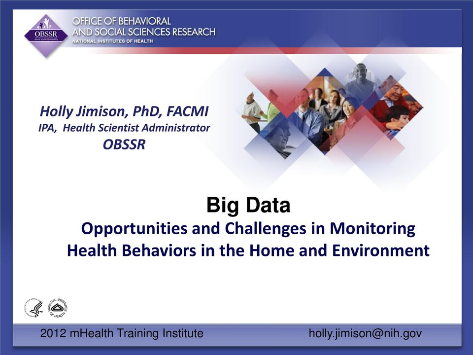 Challenges in Monitoring Health Behaviors in the Home