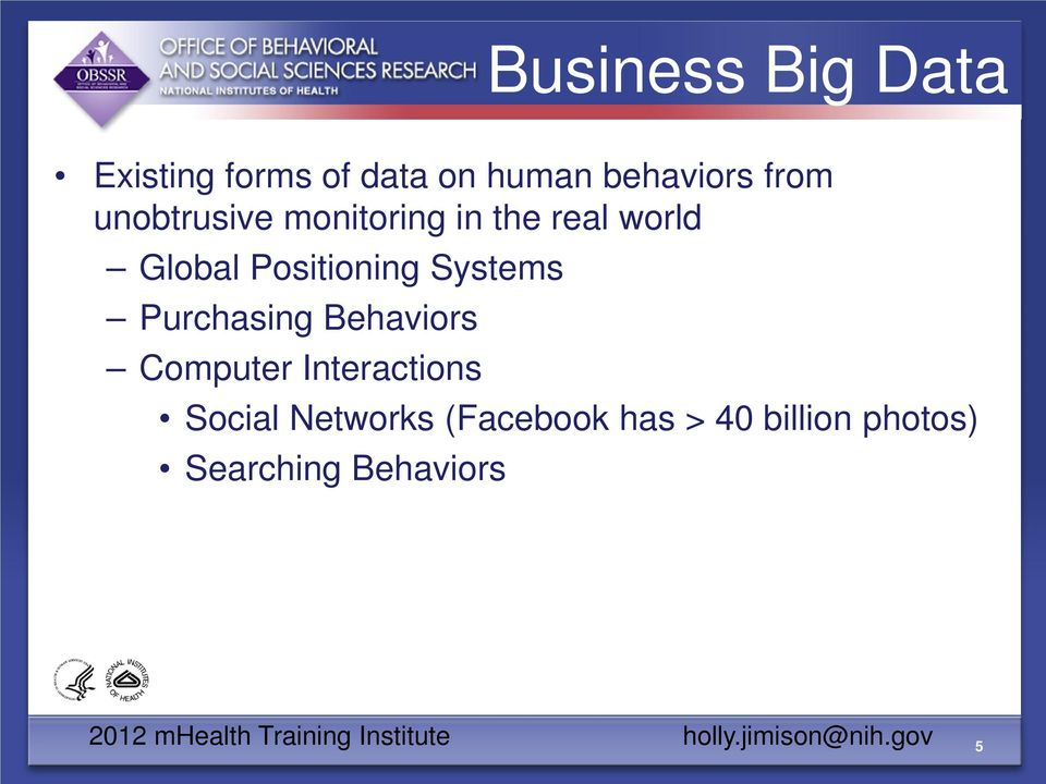 Purchasing Behaviors Computer Interactions Social Networks (Facebook has >