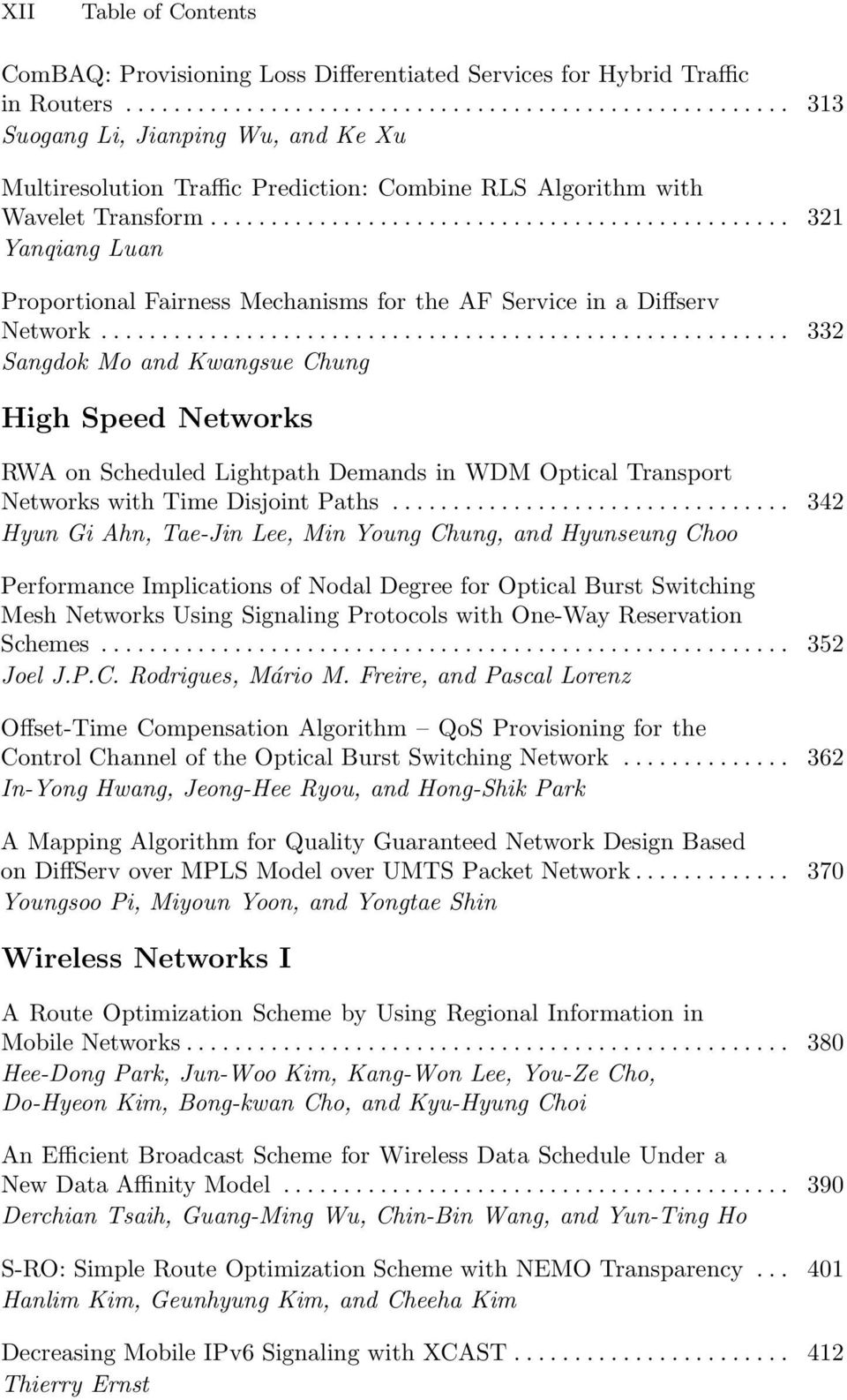 .. 321 Yanqiang Luan Proportional Fairness Mechanisms for the AF Service in a Diffserv Network.