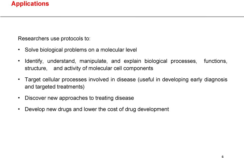 components functions, Target cellular processes involved in disease (useful in developing early diagnosis