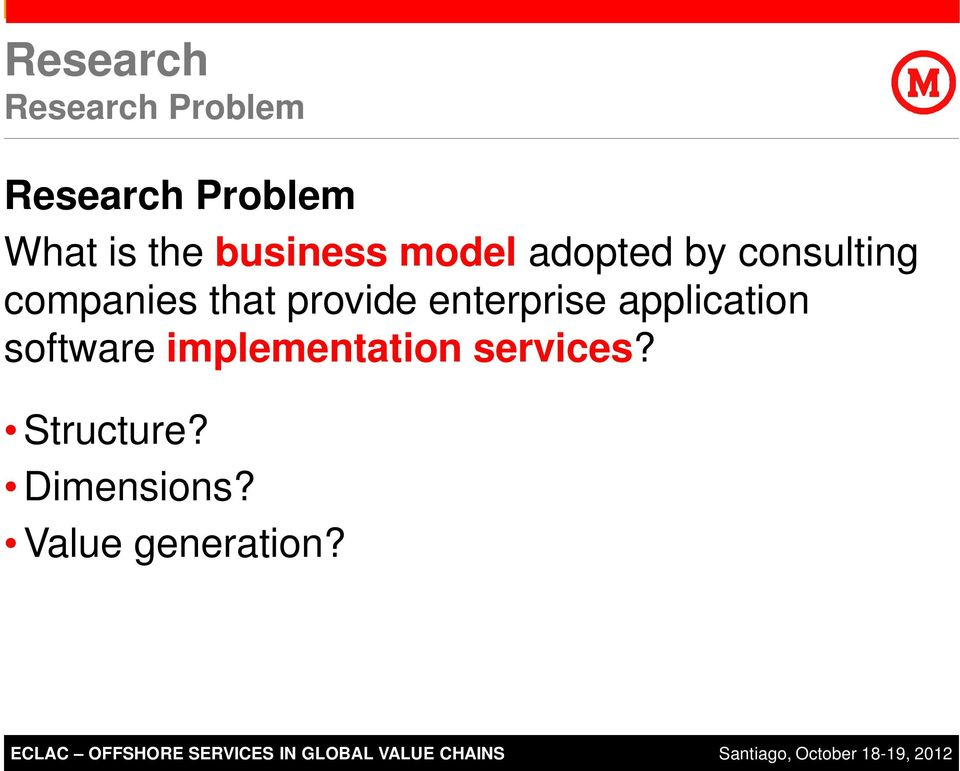 services? Structure? Dimensions? Value generation? ECLAC 2011 SAP AG.