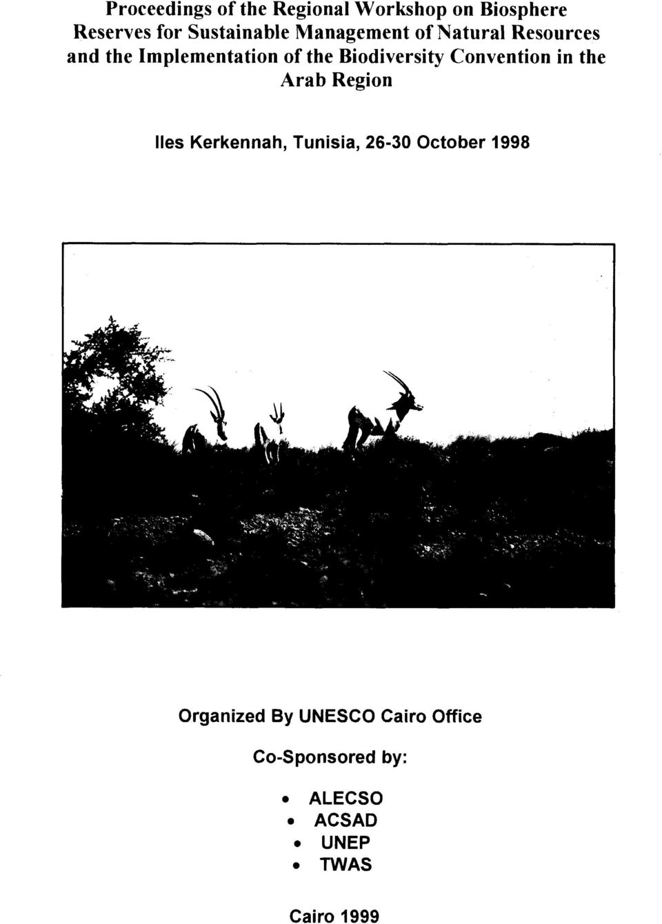 Convention in the Arab Region lies Kerkennah, Tunisia, 26-30 October 1998