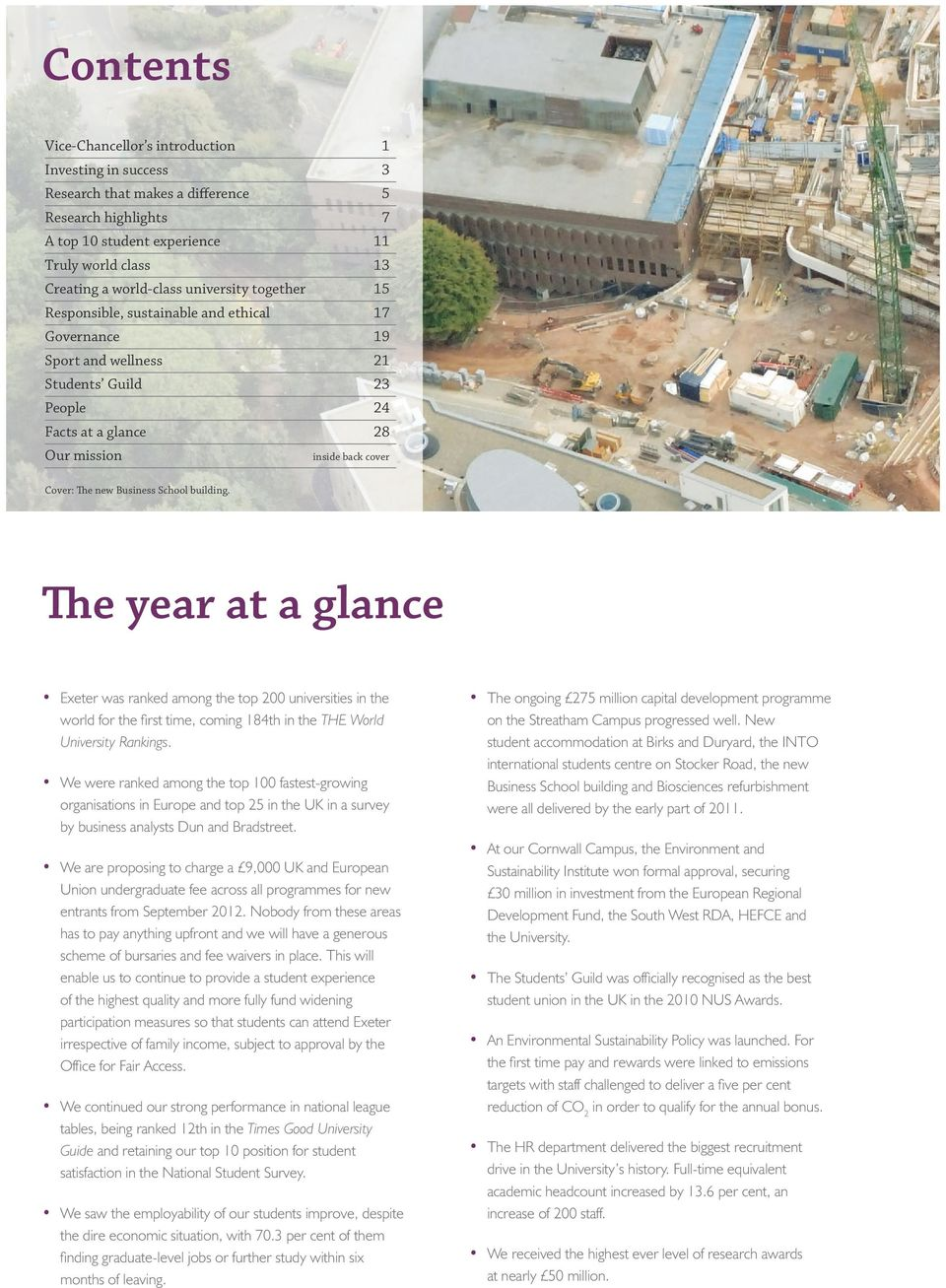 inside back cover The year at a glance Exeter was ranked among the top 200 universities in the world for the first time, coming 184th in the THE World University Rankings.