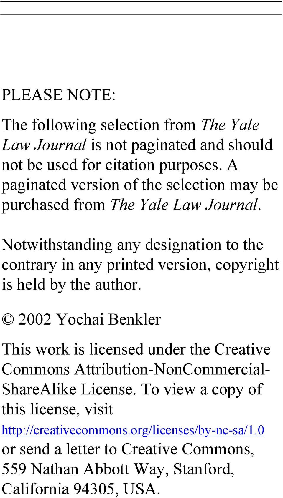 Notwithstanding any designation to the contrary in any printed version, copyright is held by the author.