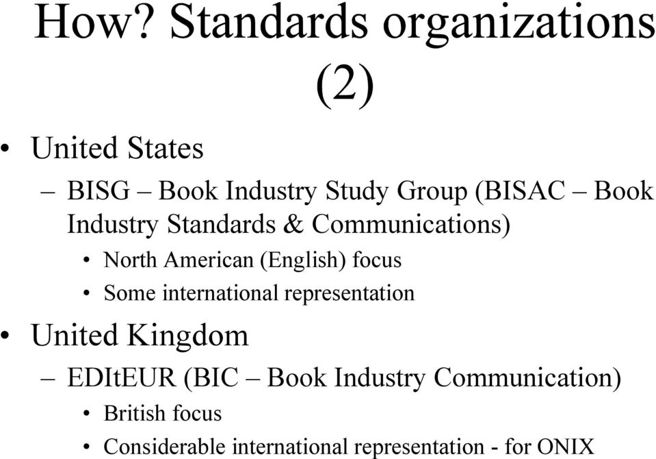 international representation United Kingdom EDItEUR (BIC Book Industry