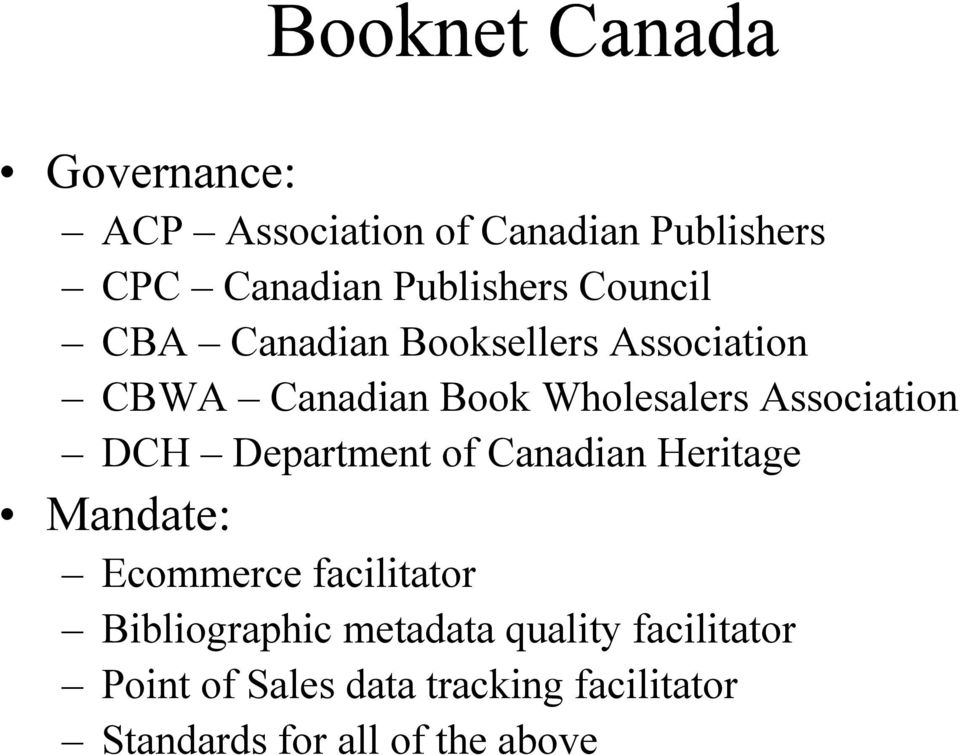 Department of Canadian Heritage Mandate: Ecommerce facilitator Bibliographic metadata