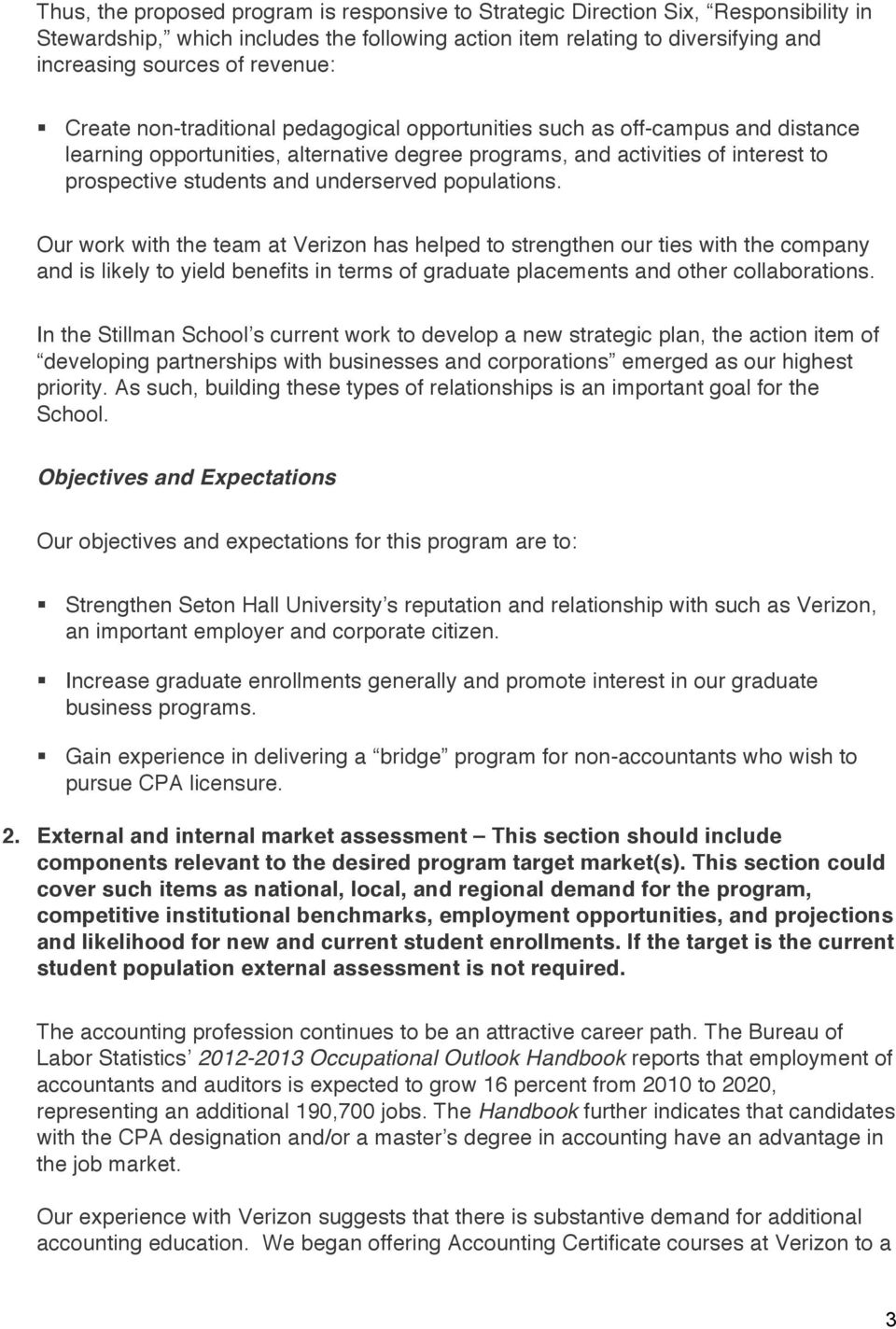underserved populations. Our work with the team at Verizon has helped to strengthen our ties with the company and is likely to yield benefits in terms of graduate placements and other collaborations.
