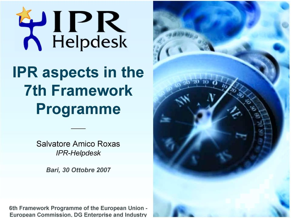 IPR aspects in the 7th Framework Programme