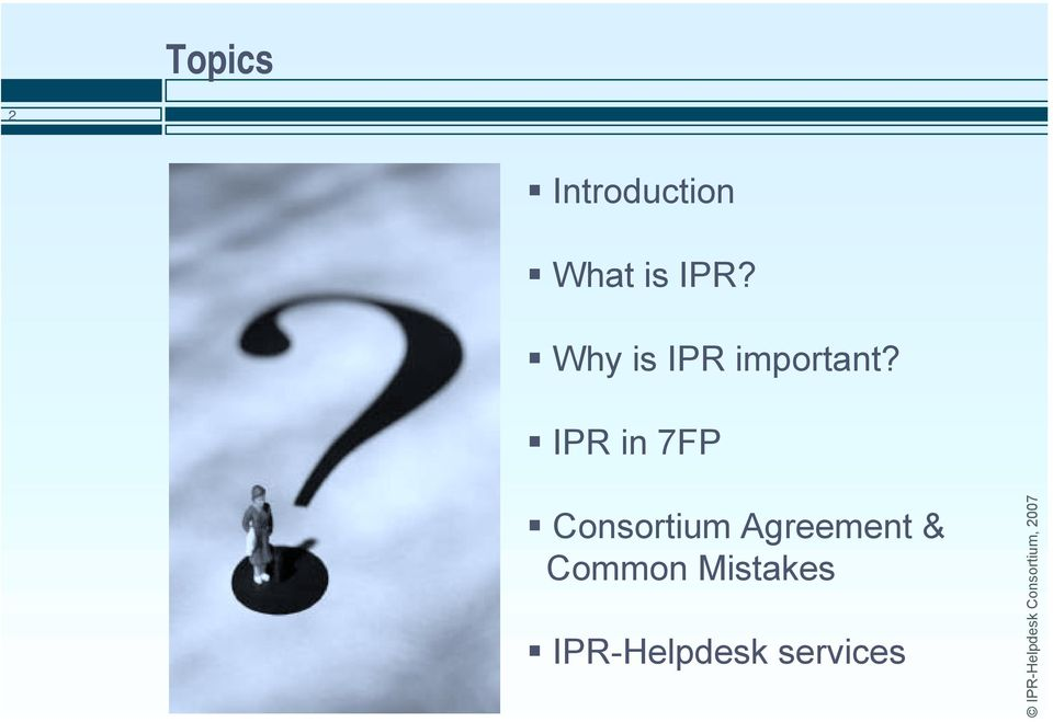 ! IPR in 7FP!