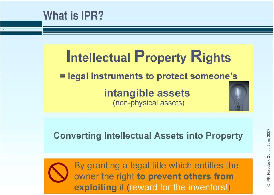 intangible assets (non-physical assets) Converting Intellectual Assets