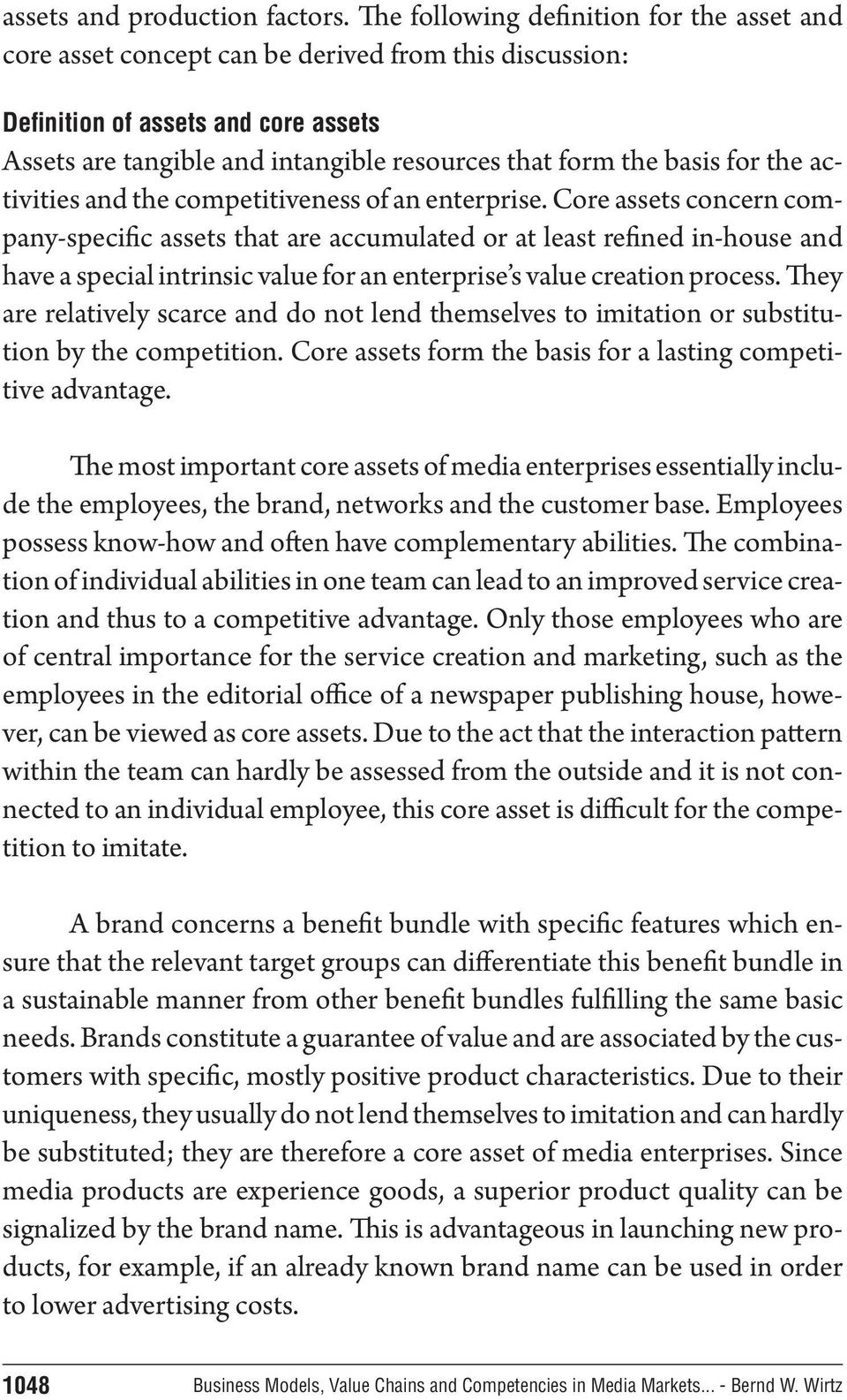 basis for the activities and the competitiveness of an enterprise.