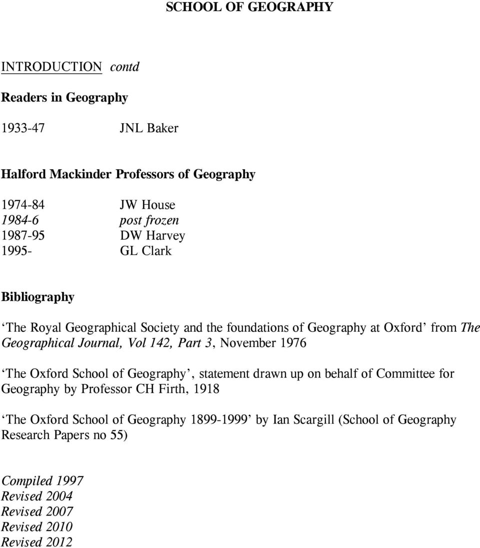 Part 3, November 1976 The Oxford School of Geography, statement drawn up on behalf of Committee for Geography by Professor CH Firth, 1918 The Oxford