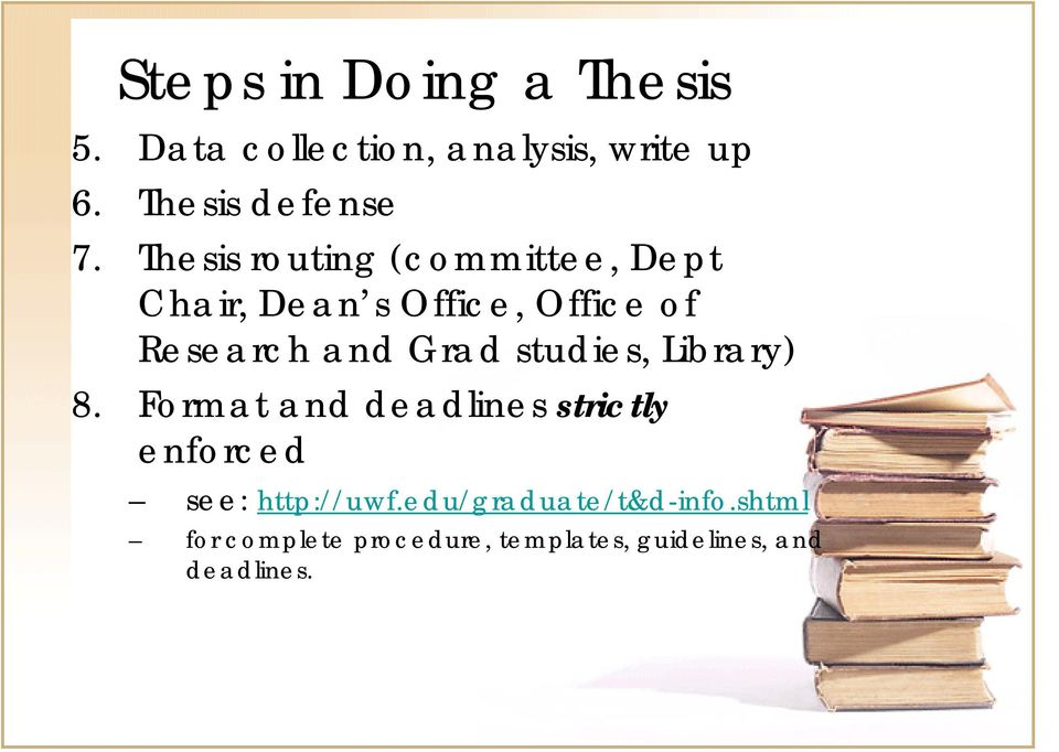 studies, Library) 8. Format and deadlines strictly enforced see: http://uwf.