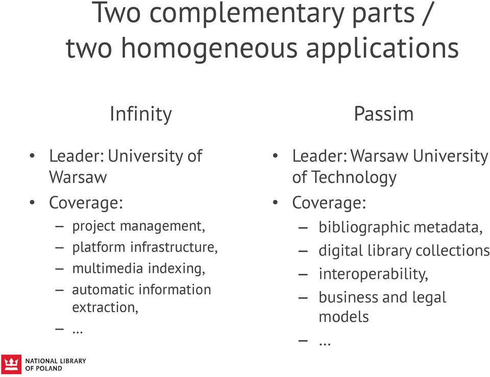 automatic information extraction, Passim Leader: Warsaw University of Technology