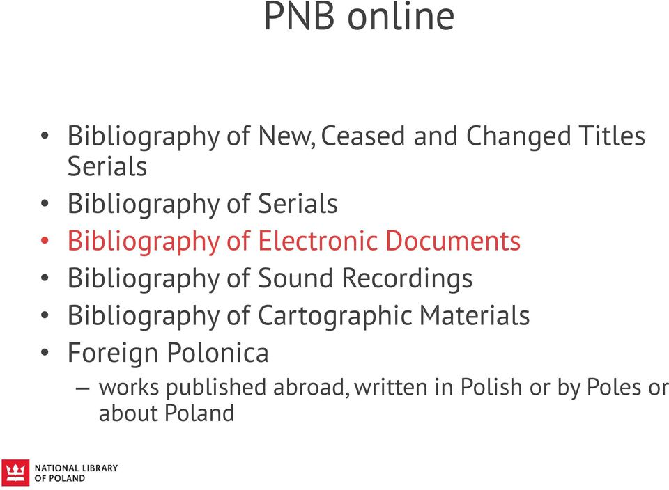 Bibliography of Sound Recordings Bibliography of Cartographic Materials